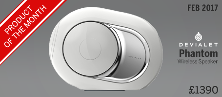 Devialet Phantom Product of the Month February 2017