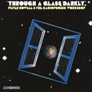 BBC Radiophonic - Various Artists - Through A Glass Darkly (1LP)